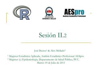Sesión II. 2