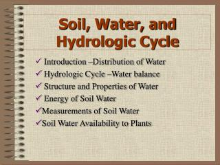 Soil, Water, and Hydrologic Cycle