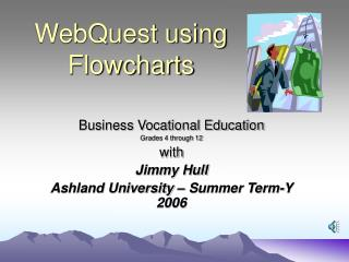 WebQuest using Flowcharts