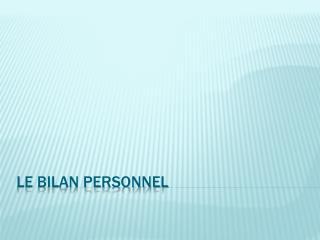 LE BILAN PERSONNEL