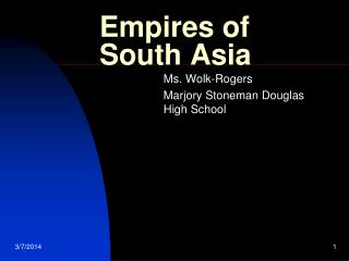 Empires of South Asia