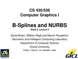 CS 430/536 Computer Graphics I B-Splines and NURBS Week 5, Lecture 9