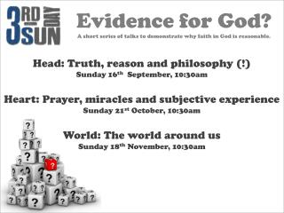 Head: Truth, reason and philosophy (!) Sunday 16 th   September, 10:30am