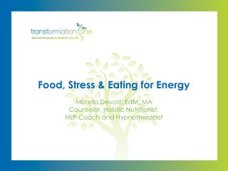 Food, Stress & Eating for Energy