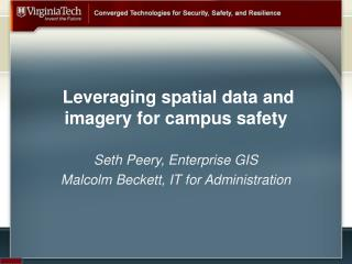 Leveraging  spatial data and imagery for campus safety