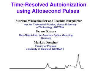 Time-Resolved Autoionization using Attosecond Pulses