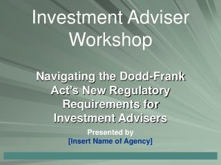 Investment Adviser Workshop