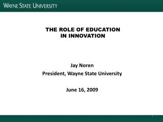 THE ROLE OF EDUCATION  IN INNOVATION