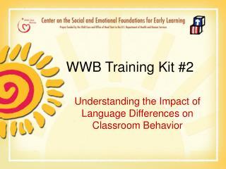 WWB Training Kit 2