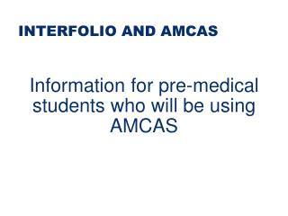 INTERFOLIO AND AMCAS