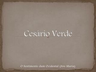 Ces�rio Verde