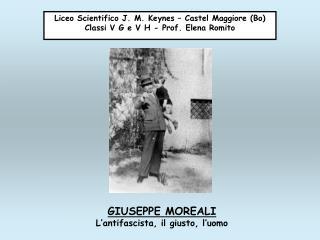 Liceo Scientifico J. M. Keynes – Castel Maggiore (Bo) Classi V G e V H - Prof. Elena Romito