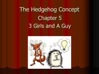 The Hedgehog Concept