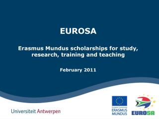 EUROSA  Erasmus Mundus scholarships for study, research, training and teaching February 2011
