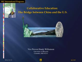 Collaborative Education:  The Bridge between China and the U.S.