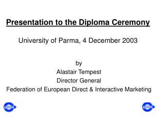 Presentation to the Diploma Ceremony University of Parma, 4 December 2003