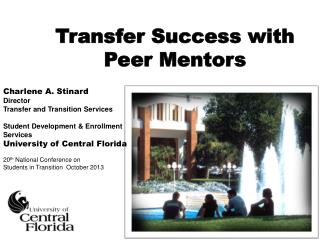 Charlene A. Stinard Director Transfer and Transition Services