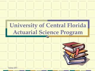 University of Central Florida Actuarial Science Program