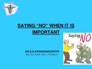 SAYING  NO  WHEN IT IS IMPORTANT