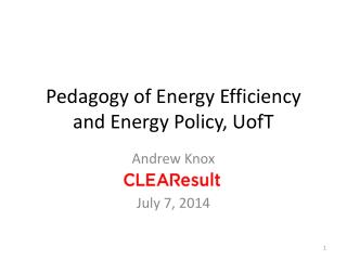 Pedagogy of Energy Efficiency and Energy Policy, UofT