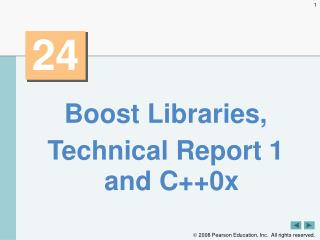 Boost Libraries, Technical Report 1 and C++0x