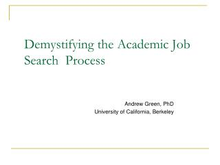 Demystifying the Academic Job Search  Process