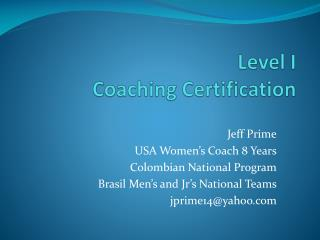 Level I Coaching Certification