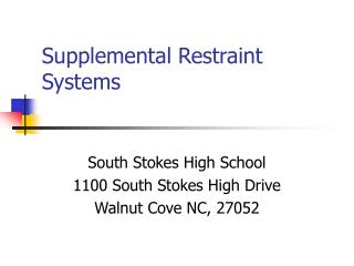 Supplemental Restraint    Systems