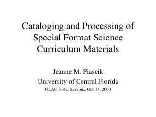 Cataloging and Processing of Special Format Science Curriculum Materials