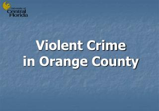 Violent Crime  in Orange County