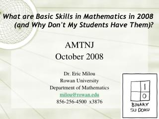 What are Basic Skills in Mathematics in 2008 (and Why Don't My Students Have Them)?