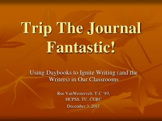 Trip The Journal Fantastic!
