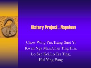 History Project—Napoleon