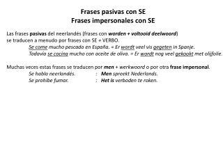 Frases  pasivas con  SE  Frases  impersonales con  SE