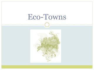 Eco-Towns