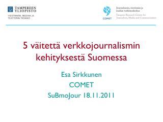 5 väitettä verkkojournalismin kehityksestä Suomessa