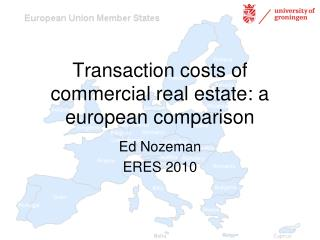 Transaction costs of commercial real estate: a european comparison