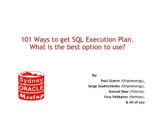 101 Ways to get SQL Execution Plan.  What is the best option to use?