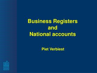Business Registers and  National accounts