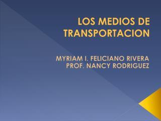 LOS MEDIOS DE TRANSPORTACION
