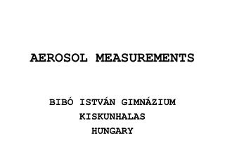AEROSOL MEASUREMENTS