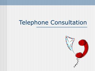 Telephone Consultation