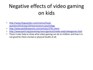 Negative effects of video gaming on kids