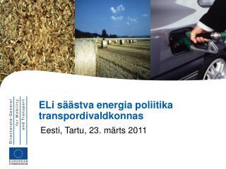 ELi säästva energia poliitika transpordivaldkonnas