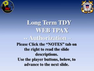 Long Term TDY        WEB TPAX  -- Authorization –