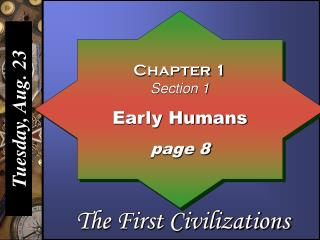 Chapter 1 Section 1 Early Humans page 8