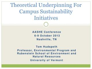 Theoretical Underpinning For Campus Sustainability Initiatives