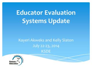 Educator  Evaluation Systems Update
