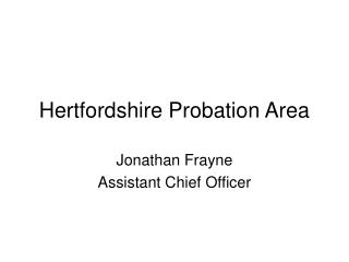 Hertfordshire Probation Area