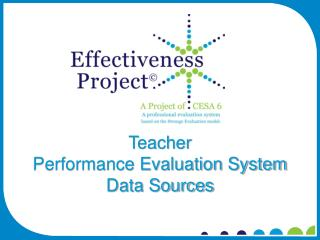 Teacher  Performance Evaluation System  Data Sources